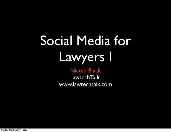 Social Media for                                Lawyers I                                   Nicole Black                  ...