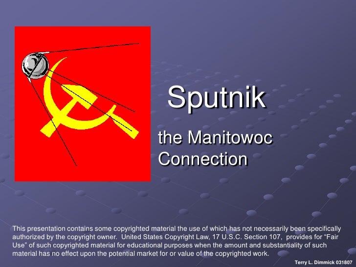 Sputnik                                               the Manitowoc                                               Connecti...