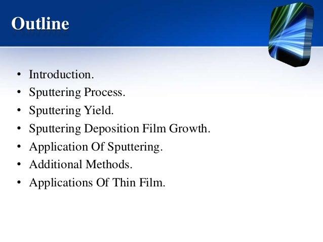 Sputtering process Slide 2