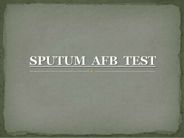  Demonstration of AFB by sputum microscopy is the  most confirmatory test for pulmonary tuberculosis, but one has to be s...