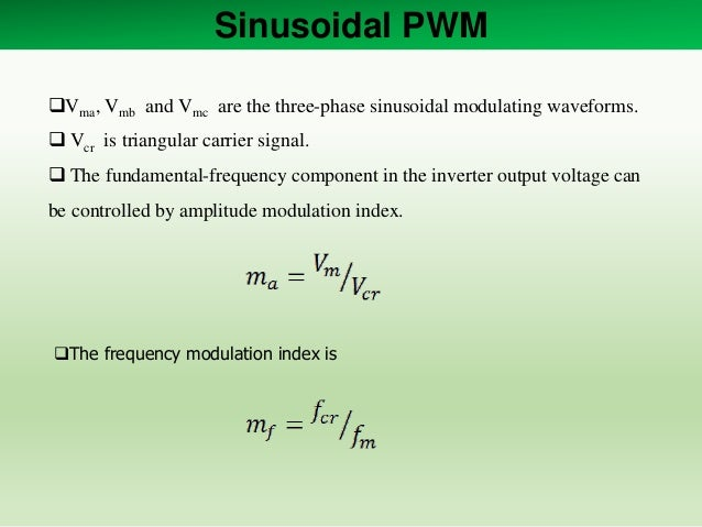Sinusoidal PWM and Space Vector Modulation For Two Level Voltage Sour…