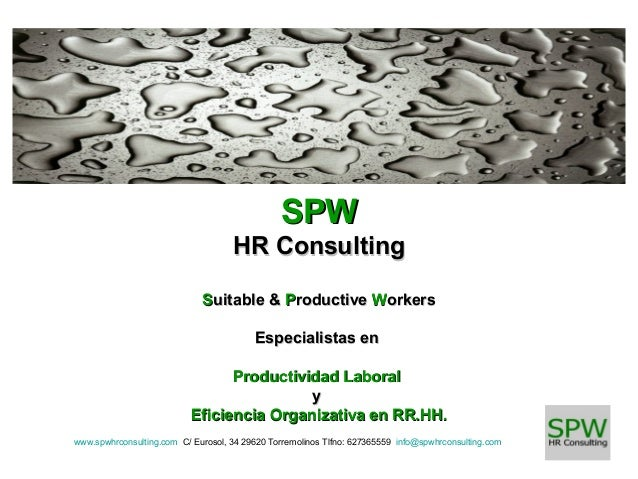 SPW HR Consulting Suitable & Productive Workers Especialistas en Productividad Laboral y Eficiencia Organizativa en RR.HH....