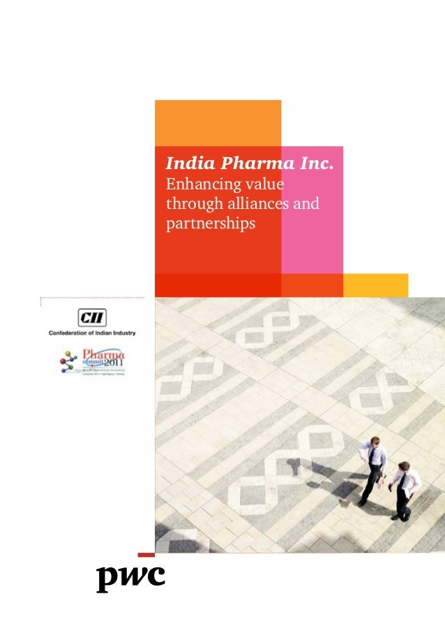 India Pharma Inc.Enhancing valuethrough alliances andpartnerships