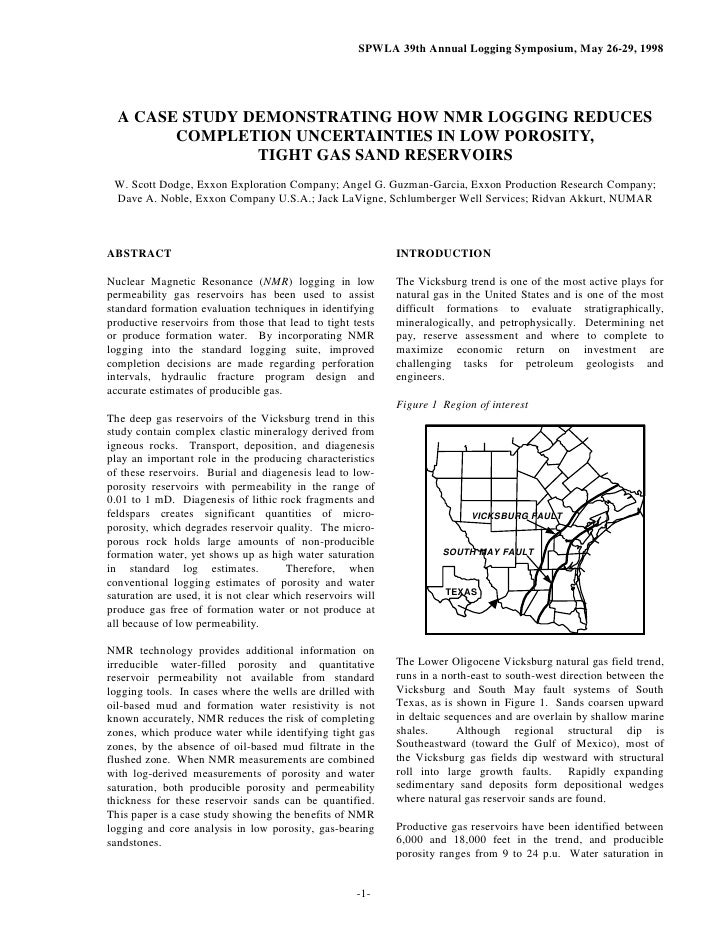 SPWLA 39th Annual Logging Symposium, May 26-29, 1998       A CASE STUDY DEMONSTRATING HOW NMR LOGGING REDUCES         COMP...