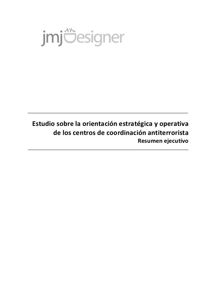 Estudio sobre la orientación estratégica y operativa       de los centros de coordinación antiterrorista                  ...