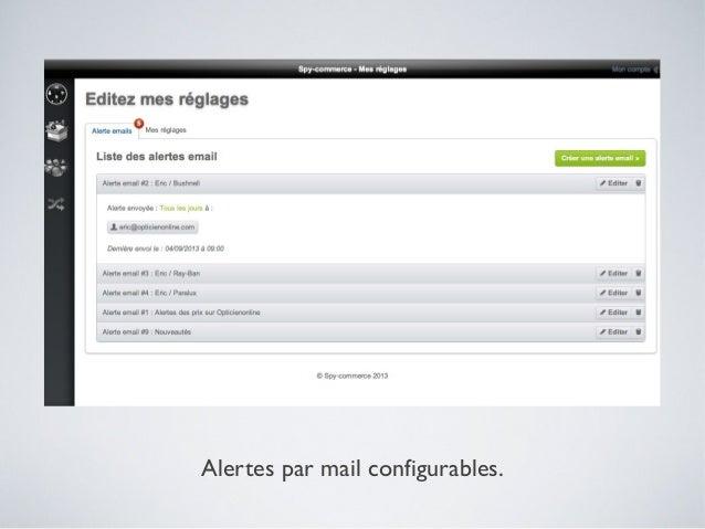 Alertes par mail configurables.