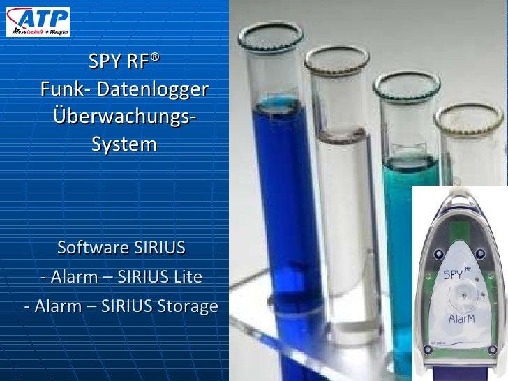 Software SIRIUS - Alarm – SIRIUS Lite - Alarm – SIRIUS Storage SPY RF® Funk- Datenlogger Überwachungs- System