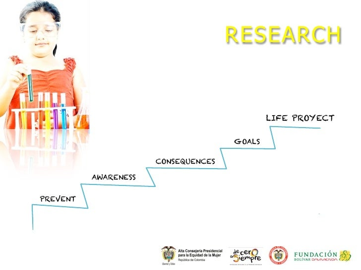 RESEARCH                                             LIFE PROYECT                                     GOALS               ...