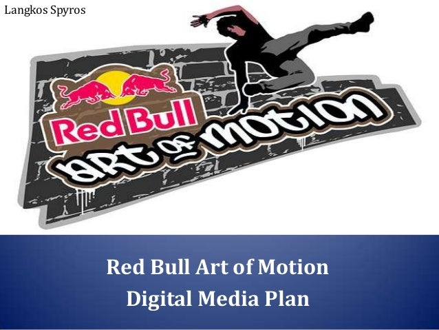 Red Bull Art of Motion Digital Media Plan Langkos Spyros