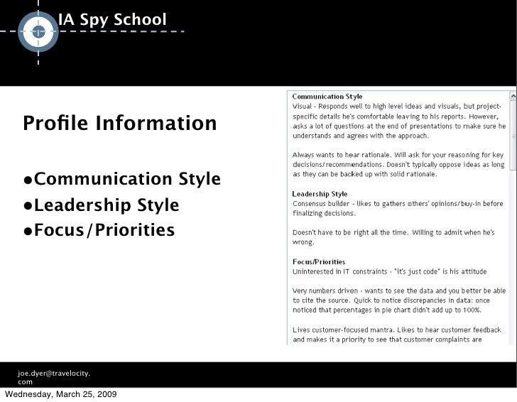 IA Spy School        Profile Information     ●Communication Style    ●Leadership Style    ●Focus/Priorities                ...