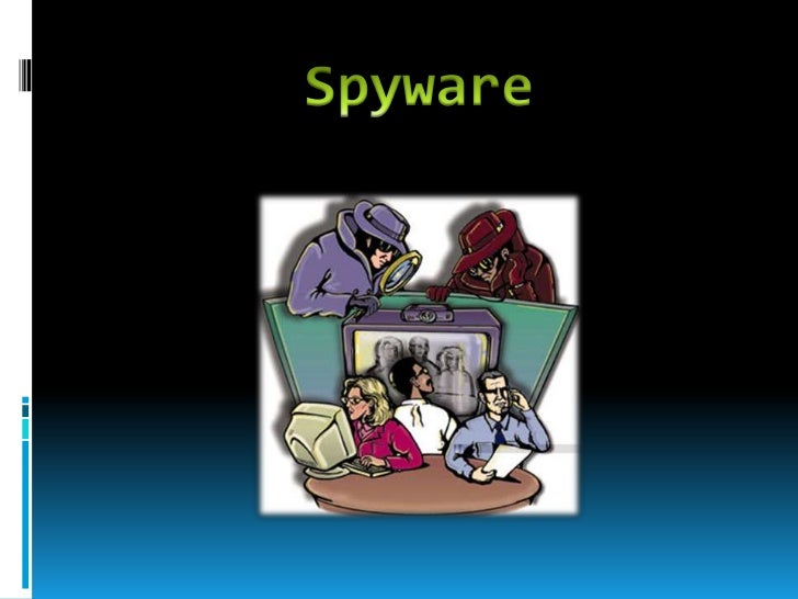Spyware<br />