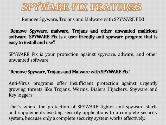 "Remove Spyware, Trojans and Malware with SPYWARE FIX! ""Remove Spyware, malware, Trojans and other unwanted malicious softw..."