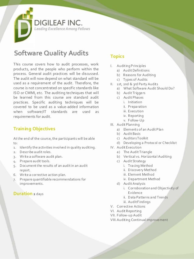Software Quality Audits This course covers how to audit processes, work products, and the people who perform within the pr...