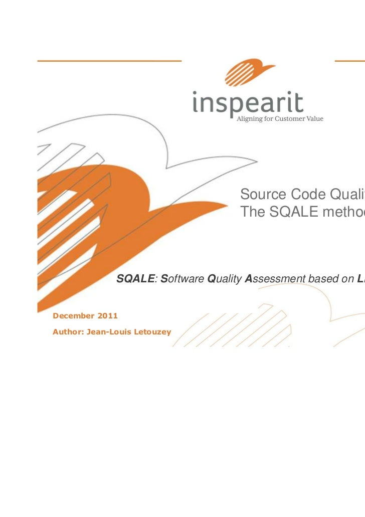 Source Code Quality Evaluation:                                     The SQALE method              SQALE: Software Quality ...