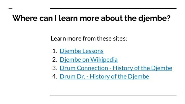 Djembe - Common Questions Answered