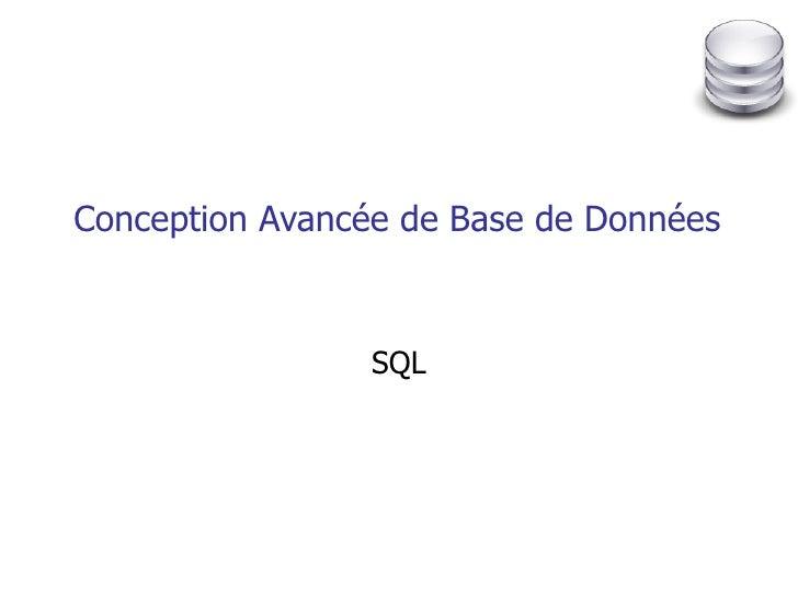 Conception Avancée de Base de Données SQL