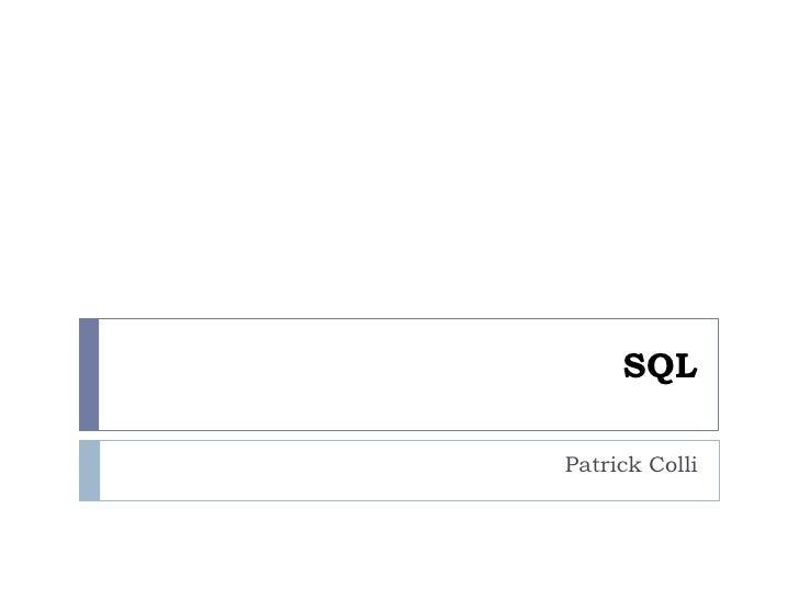 SQLPatrick Colli