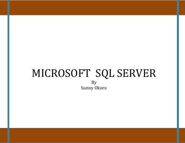 MICROSOFT SQL SERVERBySunny Okoro