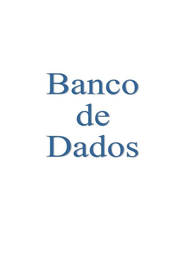BIBLIOGRAFIA DE BANCO DE DADOS Livros-texto (entre muitos outros): • Banco de Dados, Uma Visão Prática,Felipe Machado e Ma...