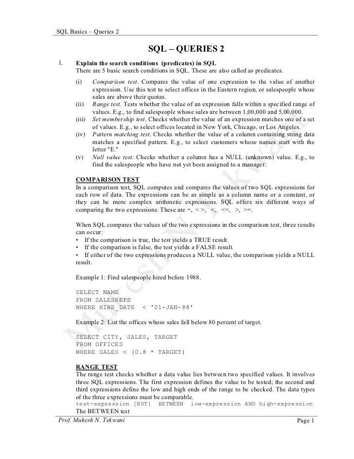 SQL Basics – Queries 2                                   SQL – QUERIES 21.    Explain the search conditions (predicates) i...