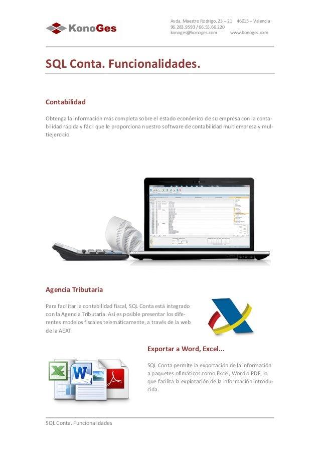 SQL  Conta.  Funcionalidades   Avda.  Maestro  Rodrigo,  23  –  21        46015  –  Val...