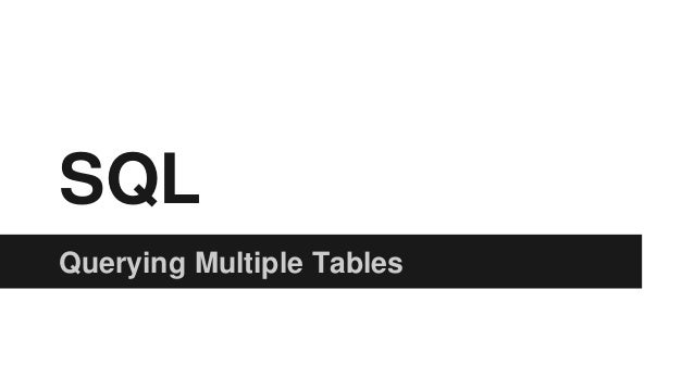 Sql Querying Multiple Tables