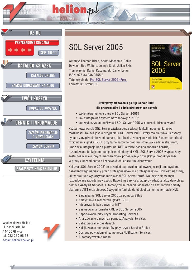 SQL Server 2005                            Autorzy: Thomas Rizzo, Adam Machanic, Robin                            Dewson, ...