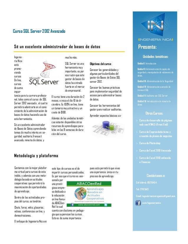 Curso SQL Server 2012 AvanzadoSé un excelente administrador de bases de datos                                             ...