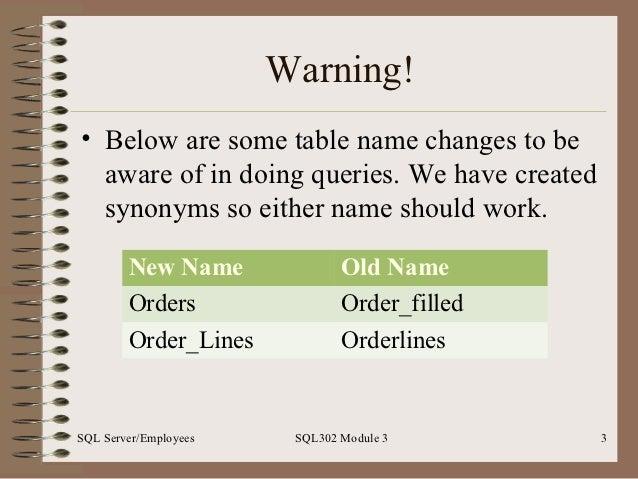 SQL302 Intermediate SQL Workshop 3 Slide 3