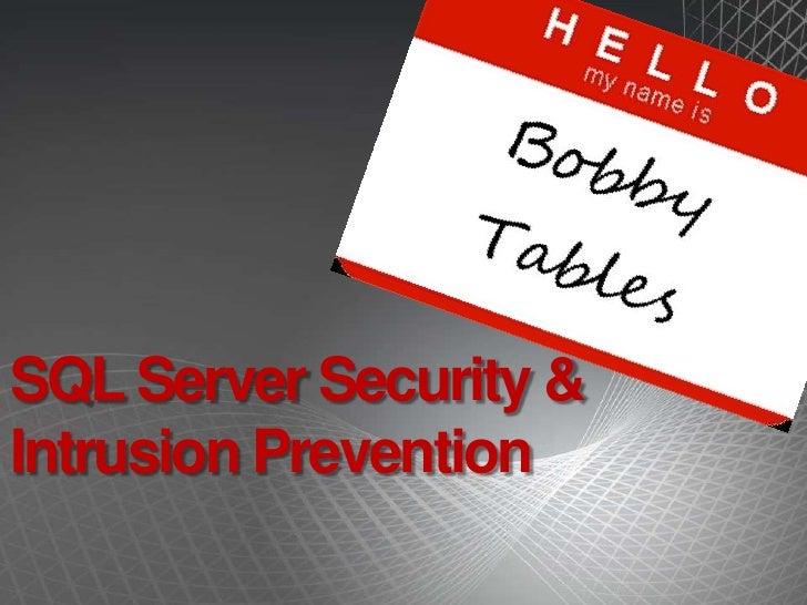 SQL Server Security & Intrusion Prevention<br />