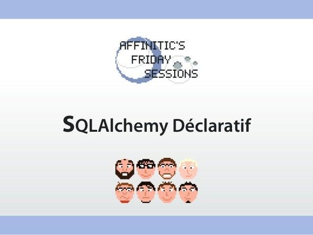 SQLAlchemy Déclaratif