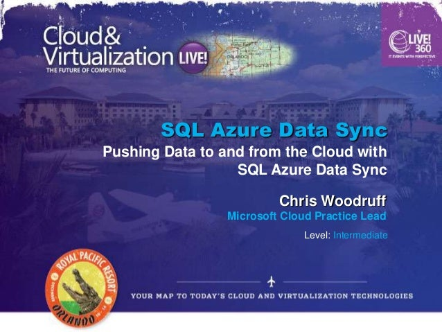 SQL Azure Data SyncPushing Data to and from the Cloud with                  SQL Azure Data Sync                          C...