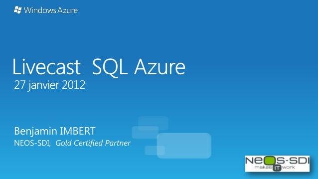 DECOUVERTE SQL AZURE ECHANGES DE DONNES AU SEIN de SQL AZURE : - Migration - Synchonisation - Export / Import Objectifs