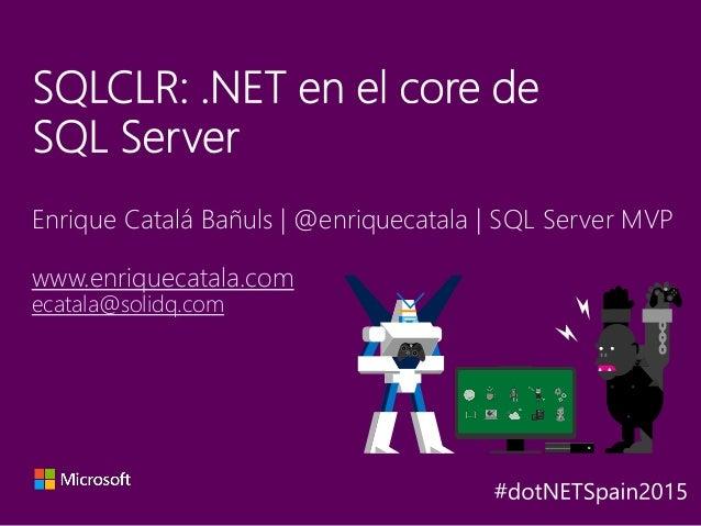 Enrique Catalá Bañuls | @enriquecatala | SQL Server MVP www.enriquecatala.com ecatala@solidq.com Y A X B