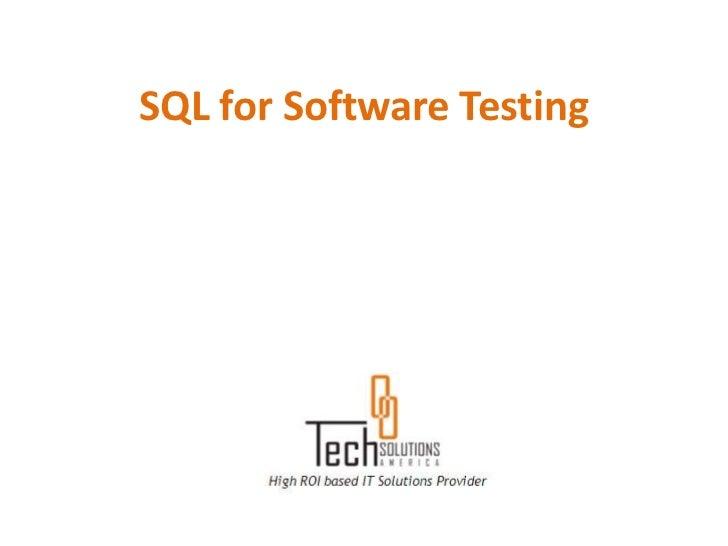SQL for Software Testing