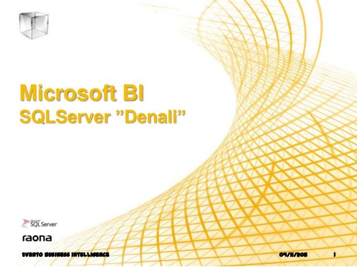 "Microsoft BISQLServer ""Denali""Evento business intelligence   04/11/2011   1"