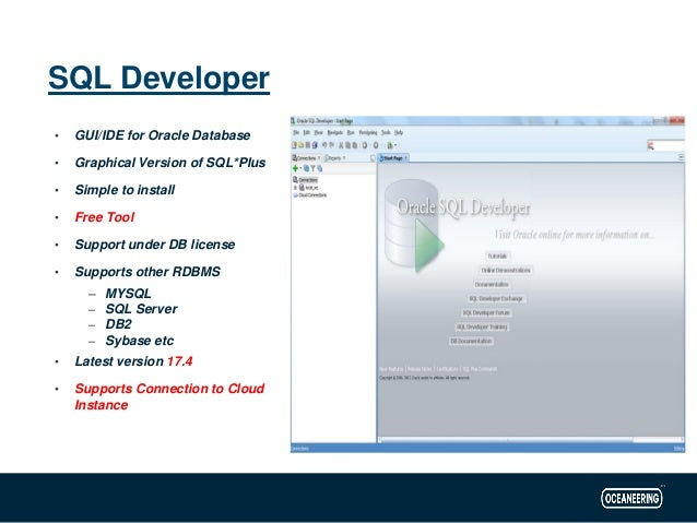 Sql developer - Powerful Free tool for Developers and DBA's