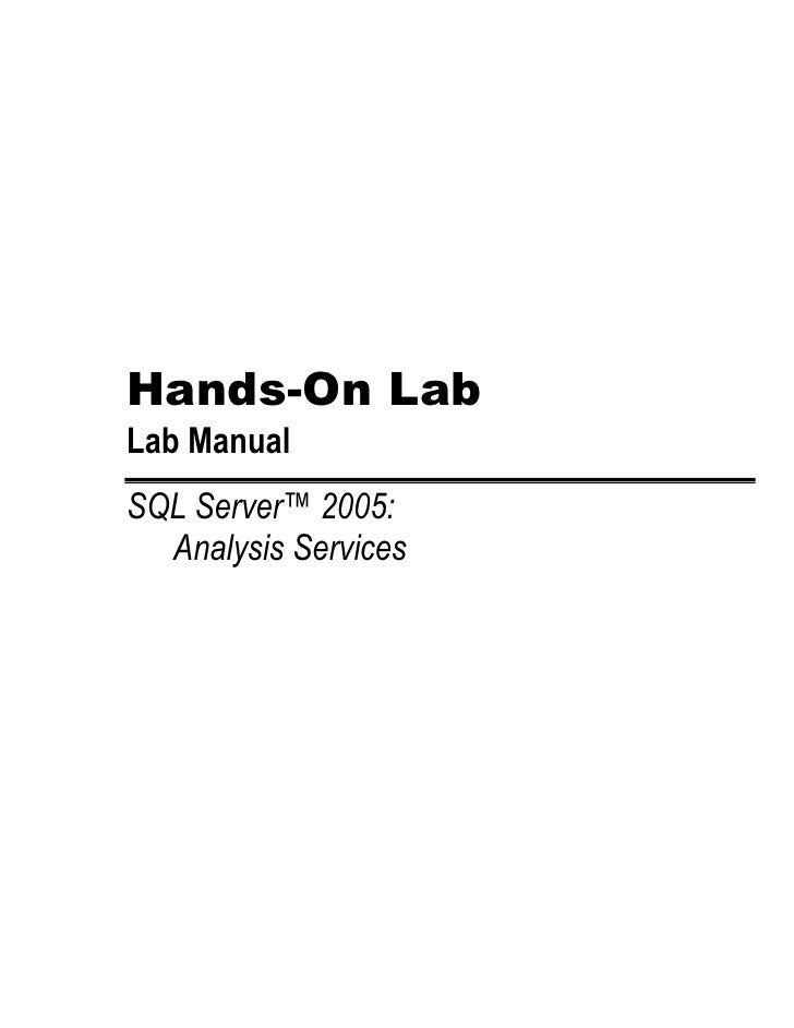 Hands-On Lab Lab Manual SQL Server™ 2005:   Analysis Services