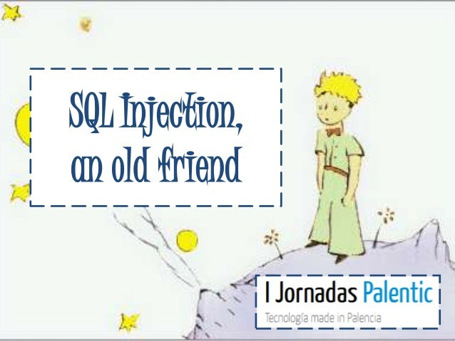 SQL Injection,an old friend