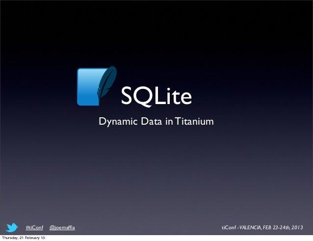 SQLite Dynamic Data in Titanium Slide 2