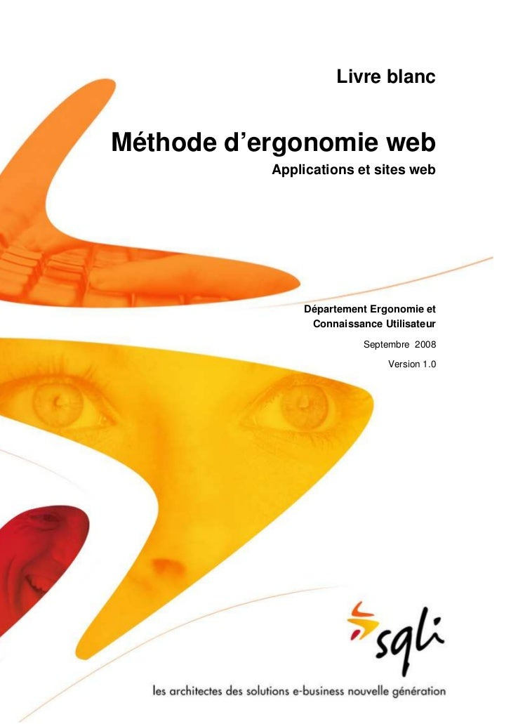 Livre blancMéthode d'ergonomie web           Applications et sites web               Département Ergonomie et             ...
