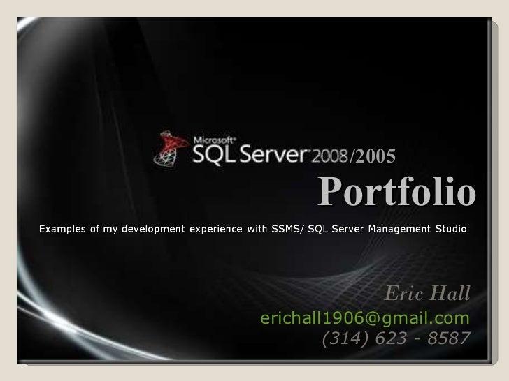 /2005 Eric Hall [email_address] (314) 623 - 8587 Portfolio