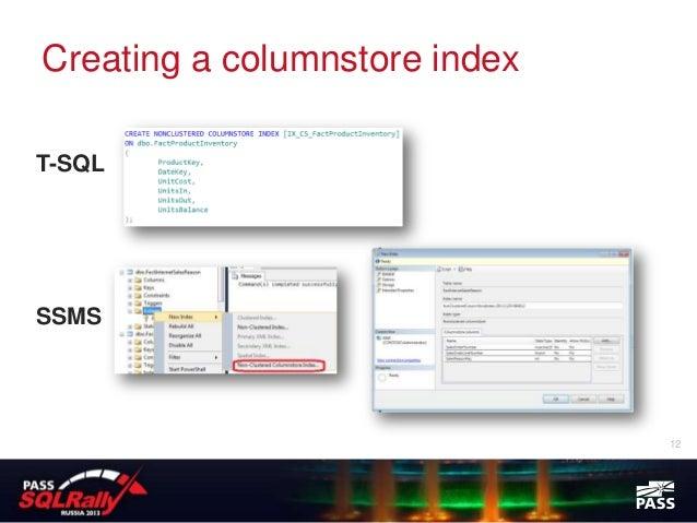 Creating a columnstore indexT-SQLSSMS                               12