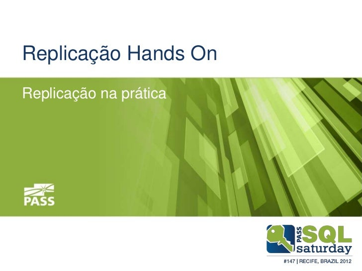 Replicação Hands OnReplicação na prática