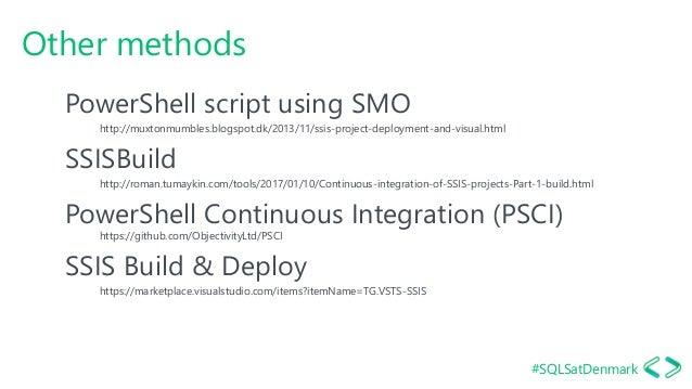 #SQLSatDenmark Other methods PowerShell script using SMO http://muxtonmumbles.blogspot.dk/2013/11/ssis-project-deployment-...