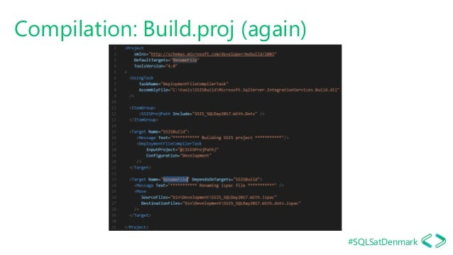 #SQLSatDenmark Compilation: Build.proj (again)