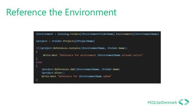 #SQLSatDenmark Reference the Environment