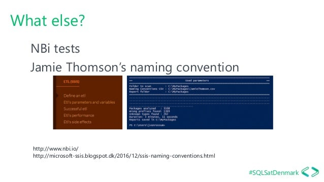 #SQLSatDenmark What else? NBi tests Jamie Thomson's naming convention http://www.nbi.io/ http://microsoft-ssis.blogspot.dk...
