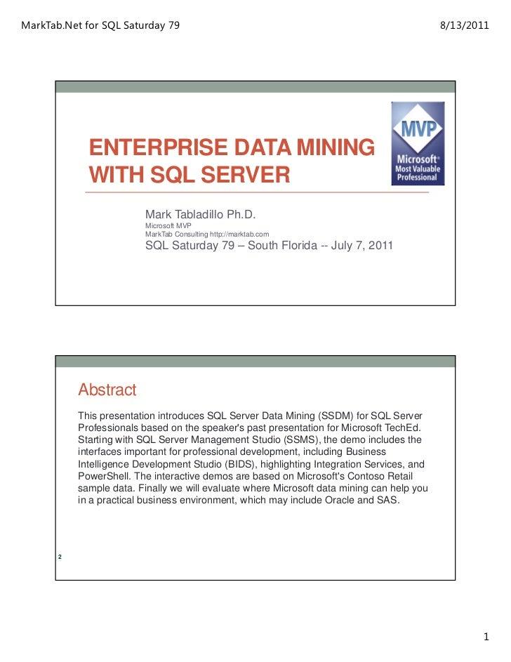 MarkTab.Net for SQL Saturday 79                                                             8/13/2011             ENTERPRI...
