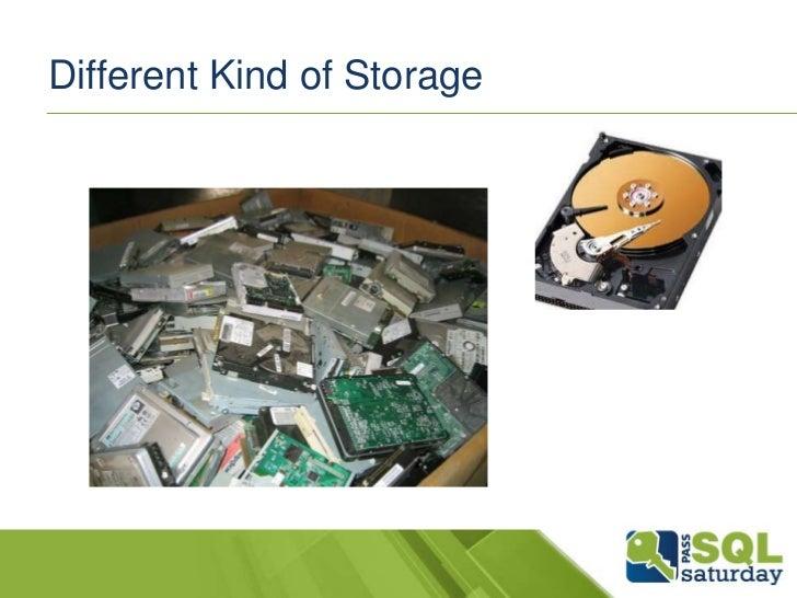 Different Kind of Storage